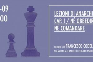 Né obbedire né comandare – Una lezione d'anarchia di F. Codello 20-09-2017 Perugia