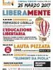 LIBERAMENTE – L'educazione libertaria – 25/03/2017 Cinema Vekkio – Corneliano d'Alba CN