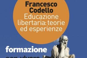 Educazione libertaria: teorie ed esperienze – Sabato 29 Giugno 2019 – Carrara