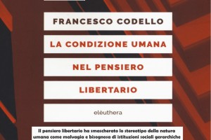 La condizione umana nel pensiero libertario – Ven. 08 settembre 2017 – Sassari