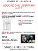 EDUCAZIONE LIBERTARIA parte 2^ – Venerdì 13/07/2018 – Genova