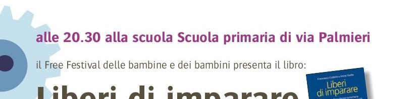 Presentazione a Milano del libro LIBERI DI IMPARARE di Irene Stella e Francesco Codello