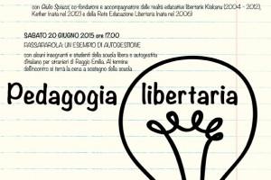"""""""Pedagogia Libertaria"""" a cura del Gruppo Pedagogia Libertaria di Reggio Emilia"""
